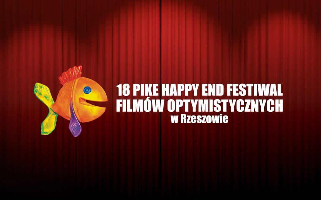 Program 18. PIKE HAPPY END FESTIWAL FILMÓW OPTYMISTYCZNYCH